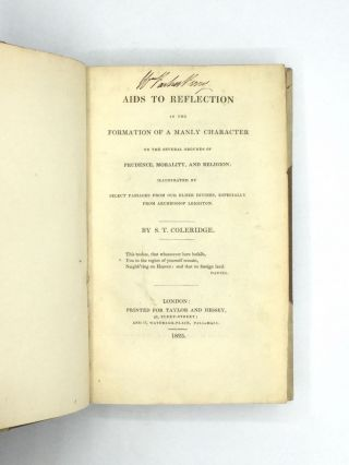 AIDS TO REFLECTION IN THE FORMATION OF A MANLY CHARACTER ON THE SEVERAL GROUNDS OF PRUDENCE, MORALITY, AND RELIGION: Illustrated by Select Passages from Our Elder Divines, Especially from Archbishop Leighton