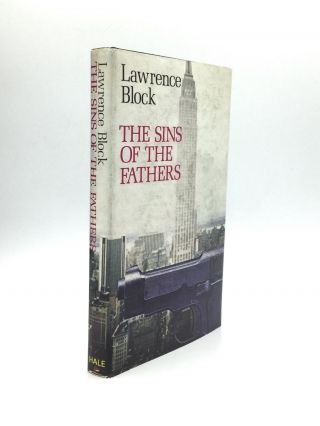 THE SINS OF THE FATHERS. Lawrence Block