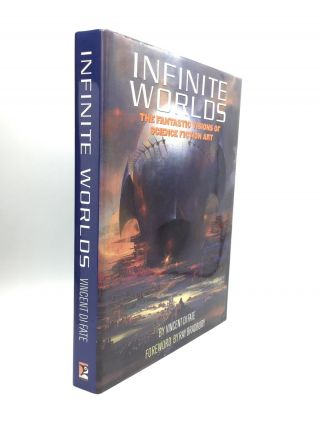 INFINITE WORLDS: The Fantastic Visions of Science Fiction Art. Vincent Di Fate