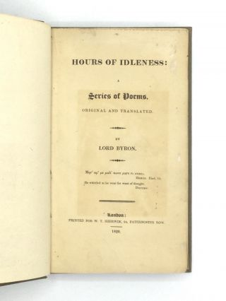 HOURS OF IDLENESS: A Series of Poems, Original and Translated.