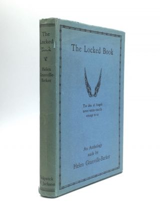 THE LOCKED BOOK: An Anthology. Helen Granville-Barker