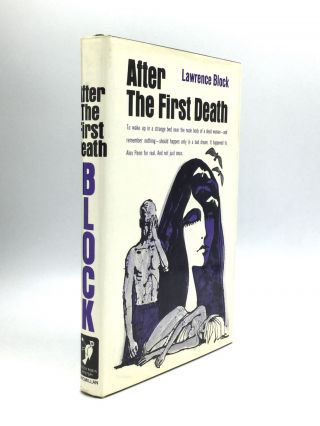 AFTER THE FIRST DEATH. Lawrence Block