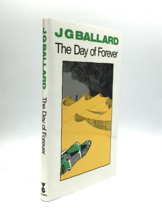 THE DAY OF FOREVER. J. G. Ballard
