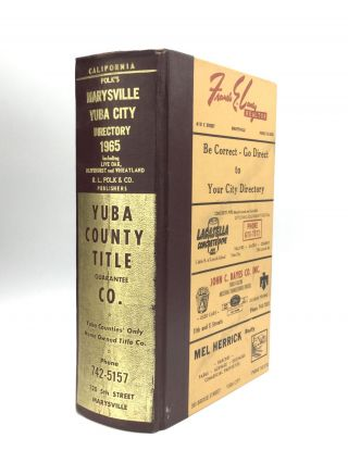 POLK'S MARYSVILLE AND YUBA CITY (YUBA AND SUTTER COUNTIES, CALIF.) DIRECTORY 1965, Including:...