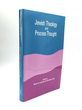 JEWISH THEOLOGY AND PROCESS THOUGHT. Sandra B. Lubarsky, David Ray Griffin