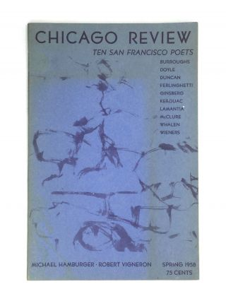 CHICAGO REVIEW: Spring 1958 - Volume 12, Number 1. William S. Burroughs, Jack Kerouac