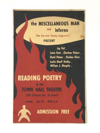 the MISCELLANEOUS MAN and inferno (two bay area literary magazines) PRESENT Jay Pell, Laura Kent,...