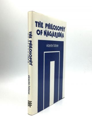 THE PHILOSOPHY OF NAGARJUNA. Vicente Fatone
