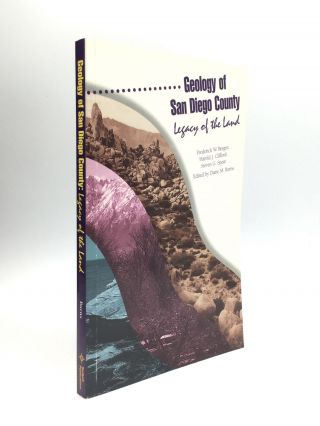 GEOLOGY OF SAN DIEGO COUNTY: Edited by Diane M. Burns. Frederick W. Bergen, Harold J. Clifford,...