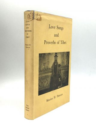 LOVE SONGS AND PROVERBS OF TIBET. Marion H. Duncan