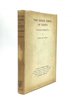 THE MINOR POEMS OF DANTE: Translated into English Verse by Lorne de'Lucchi. Dante Alighieri