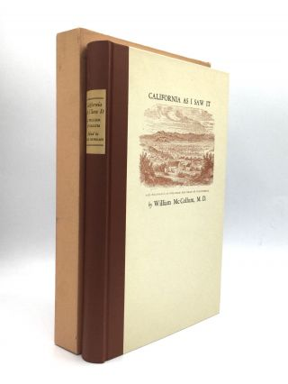 CALIFORNIA AS I SAW IT: Pencillings by the Way of its Gold and Gold Diggers! and Incidents of...