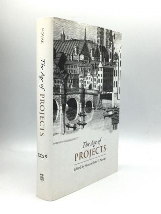 THE AGE OF PROJECTS. Maximillian E. Novak
