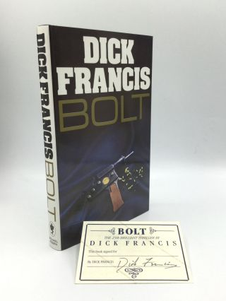 BOLT. Dick Francis