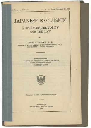 JAPANESE EXCLUSION: A Study of the Policy and the Law